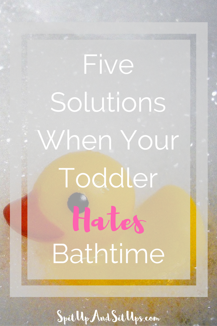 Five Solutions When Your Toddler Hates Bath Time - A few small changes in your routine and the way you do bath time can make all the difference in making bath time more enjoyable for your toddler and for you! I've done these five things and it worked with consistency and being flexible when things didn't go my way. Bath time can be fun again for your toddler!