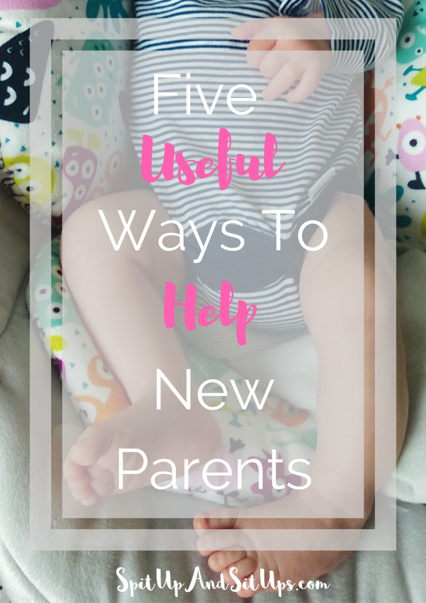 useful ways to help new parents, how to help a new mom, how to help new parents when baby arrives, how to help new parents, advice for new parents, new parent must haves