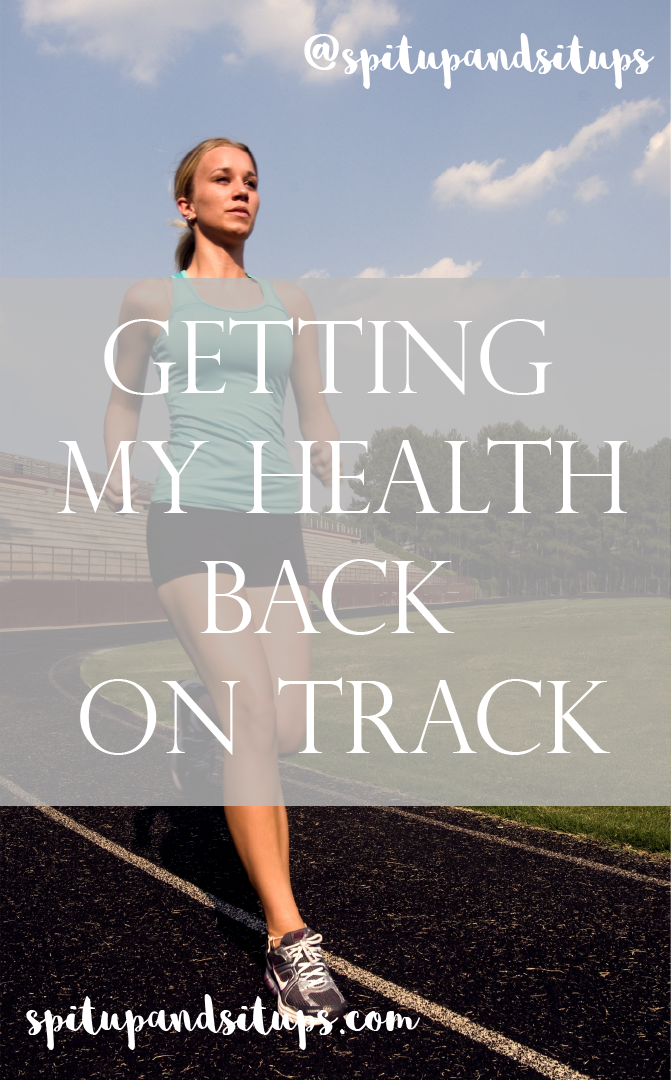 Getting My Health Back On Track