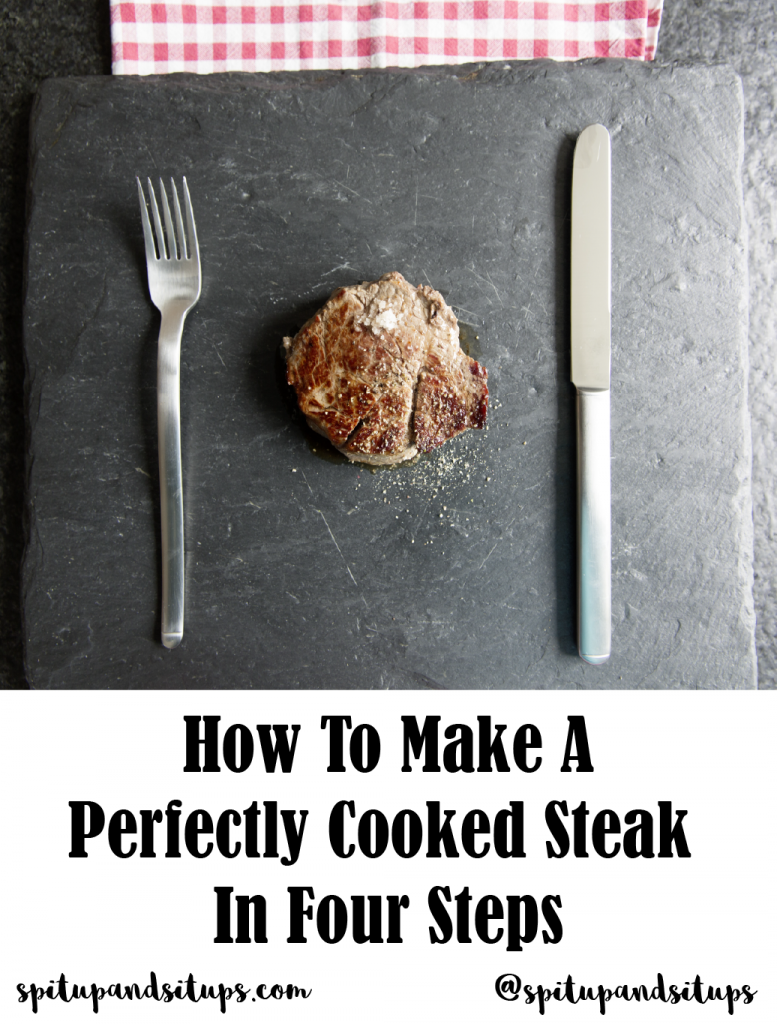 How to Make a Perfectly Cooked Steak in Four Steps