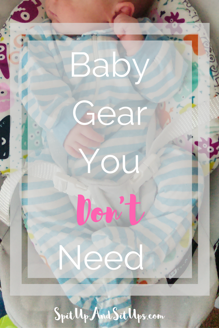 Baby Gear You Don't Need - Baby Gear You Can Live Without - New Mom Advice - Baby Registry - New Mom Tips - Tips for First Time Parents