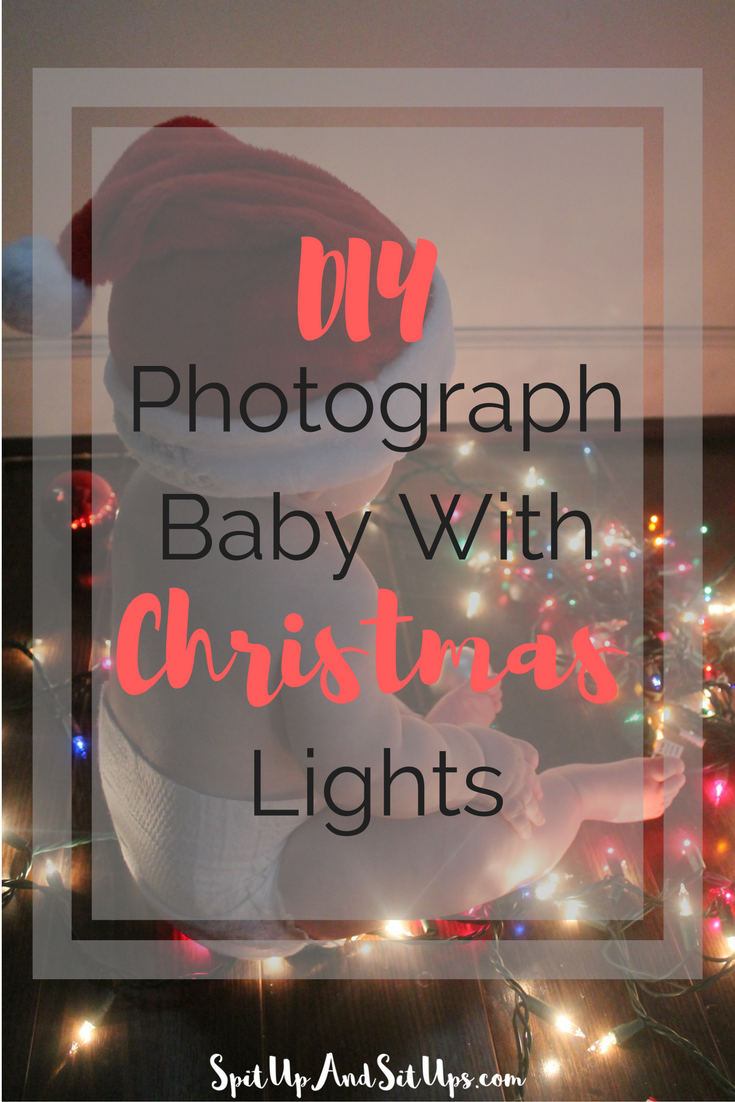DIY Photograph baby with Christmas lights, Christmas lights DIY photoshoot, do it yourself photo with baby
