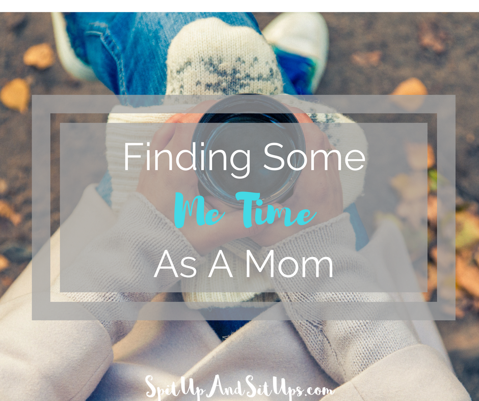 Finding Me Time As A Mom, Finding some me time, Mom Quiet Time, Taking Time For Yourself, Destress, Mom Life, Mom Advice, New Mom Adice