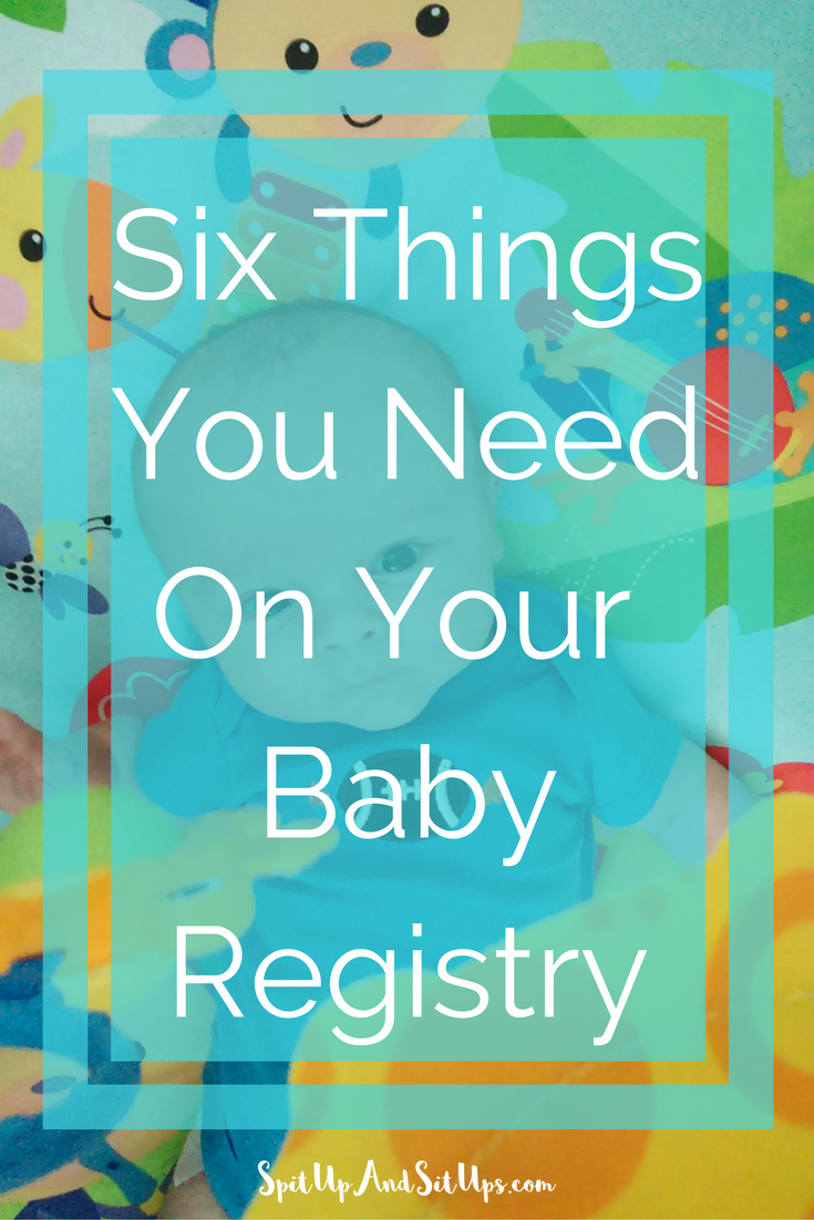 What To Put On Your Baby Registry, baby registry, what to register for, what to register for baby, baby advice, new mom advice, advice for new moms, six items you need on your baby registry, things you need to register for