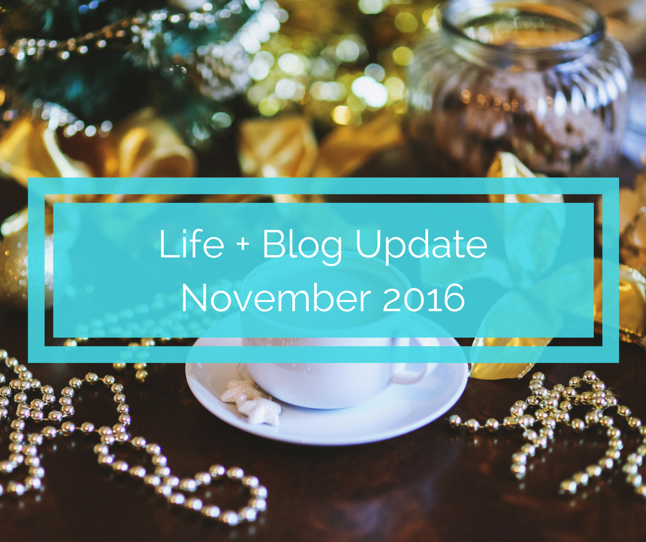 blog update november, how to start a blog, blogging, mom blogger, how to become a mom blogger, life update, mom life, parenting blog, parenting blogger, blogging update