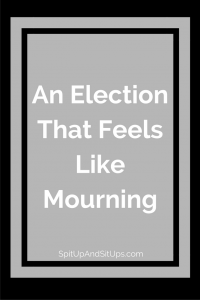 An Election That Feels Like Mourning