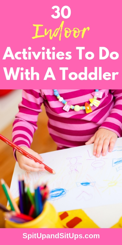 30 Indoor activities to do with a toddler pinterest imgae