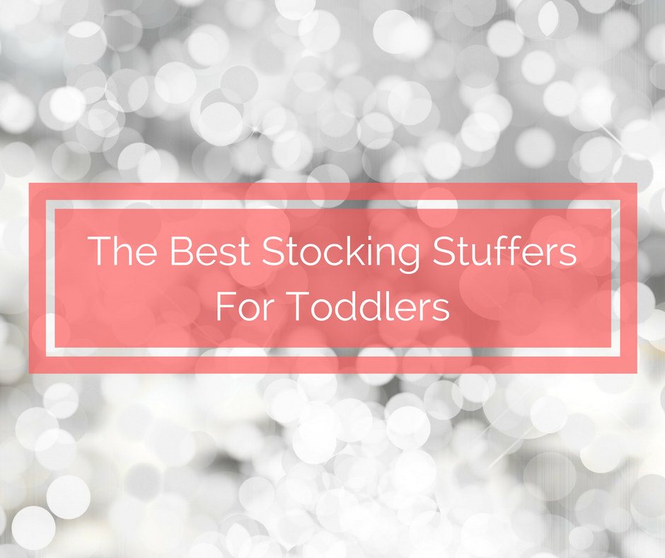 Stocking Stuffers For Toddlers, Toddler Stocking Stuffers, Toddler Christmas Stocking, Gifts For Toddler, Small gifts for toddlers, stocking stuffers for kids, stocking stuffer toddlers, toddler stocking stuffer ideas, ideas for christmas