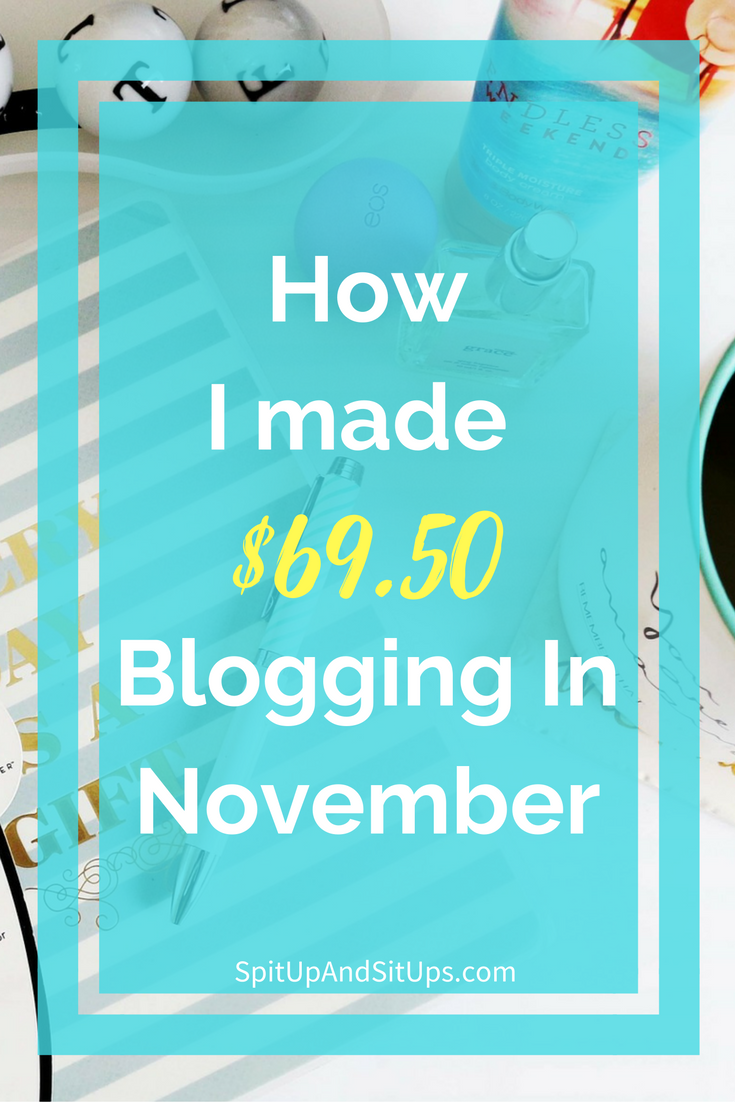 blog update november, how I made money blogging, how to make money blogging, make money online, how to blog, how to start a money making blog, how to start a blog