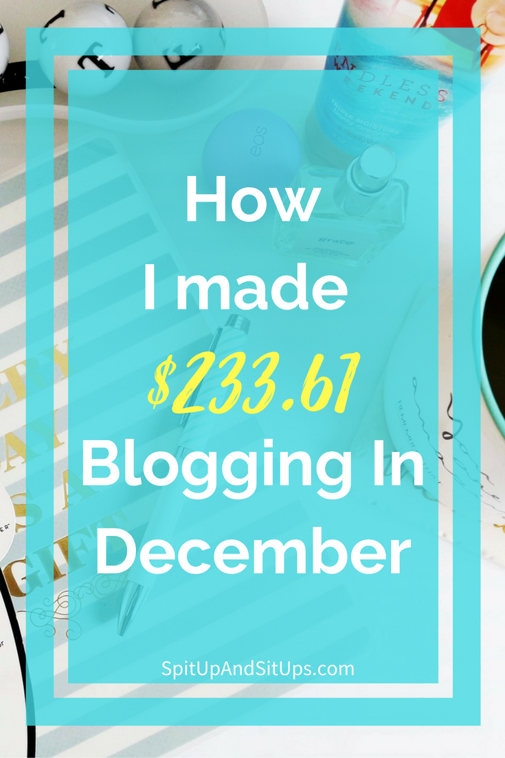 december income report, blog update, spit up and sit ups income report, income report for new bloggers