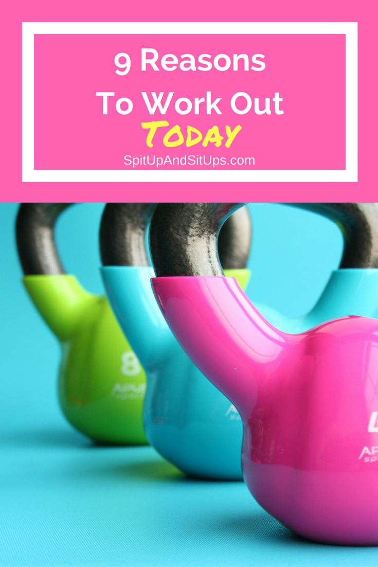 9 Reasons To Work Out Today