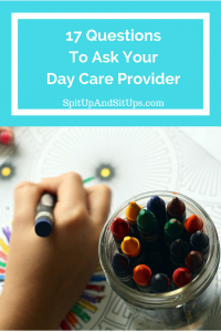 17 Questions To Ask A Day Care Provider