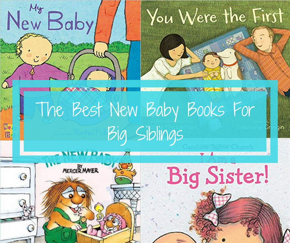 The Best New Baby Books For Big Siblings - Spit Up And Sit Ups