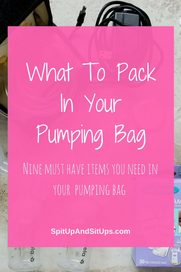 What To Pack In Your Pumping Bag | Spit Up and Sit Ups