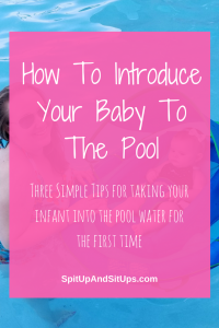 how to introduce your baby to the pool by spit up and sit ups