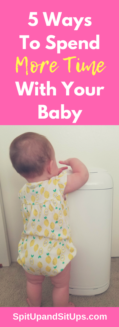 #AD 5 Ways To Spend More Time With Your Baby #momlife #ForBetterBeginnings #DiaperGenieForTheWin #PlaytexMoms #PlaytexBaby