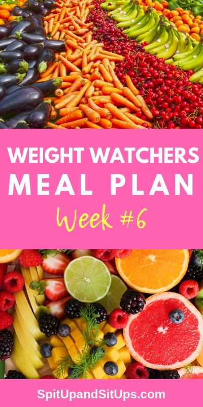 Weight Watchers WW Weekly Meal Plan Week #6