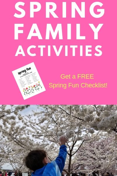 21 Spring Family Activities with Free Printable Checklist