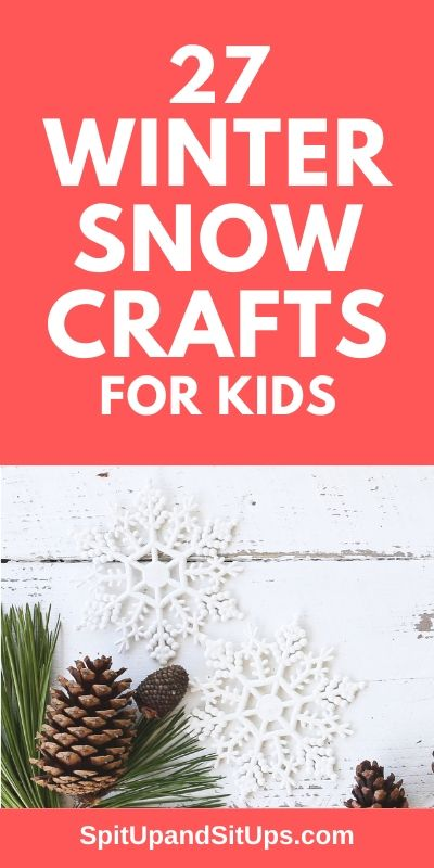 27 Winter snow crafts for kids pinterest image