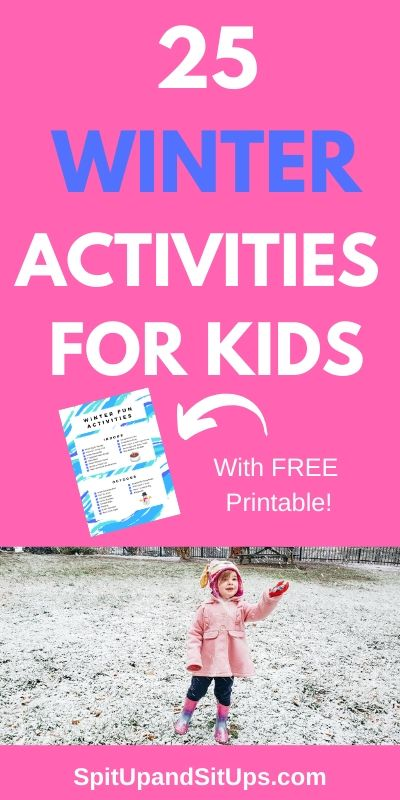 25 winter activities for kids pinterest image