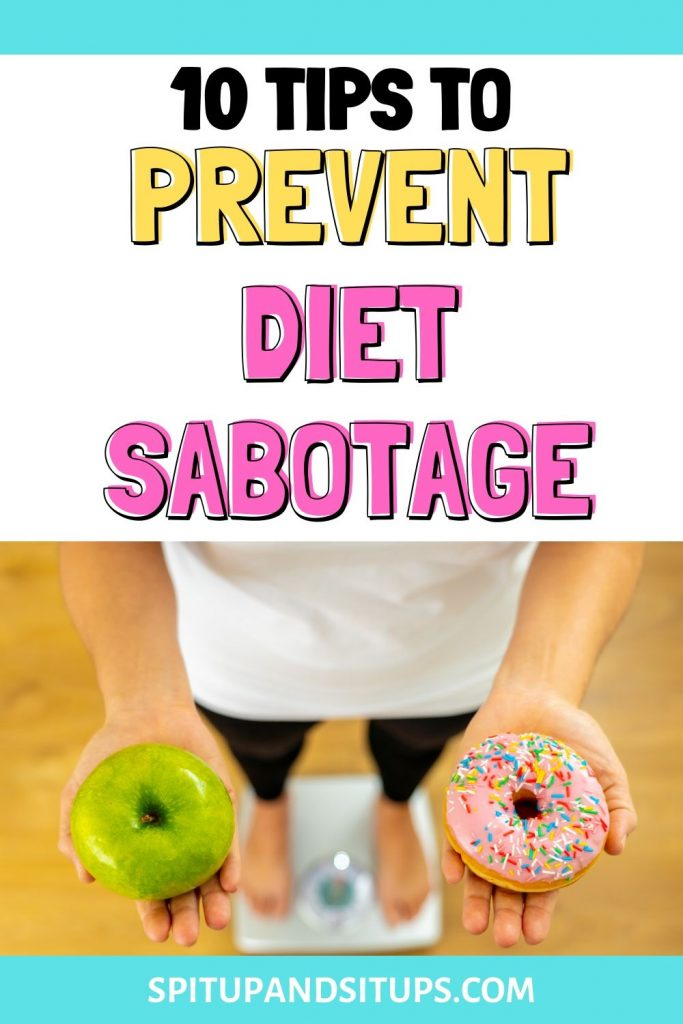 10 tips to prevent diet sabotage pinterest image